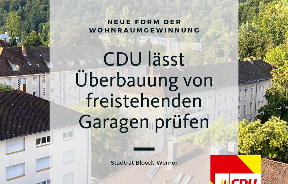 Neue Form der Wohnraumgewinnung: CDU lässt Überbauung von freistehenden Garagen prüfen